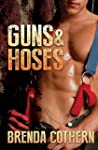 Guns & Hoses (English Edition)