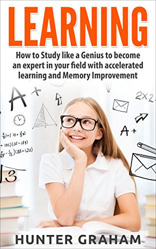 learning-how-to-study-like-a-genius-to-become-an-expert-in-your-field-with-accelerated-learning-and-
