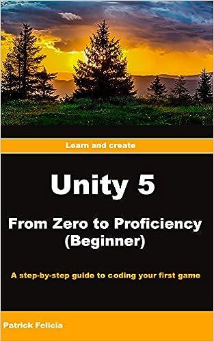 Unity from Zero to Proficiency - Beginner