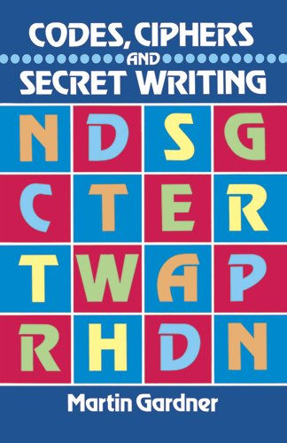 Codes, Ciphers and Secret Writing (Dover Children's...