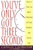 You've Got Only Three Seconds