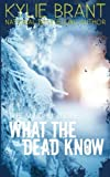 What the Dead Know (The Mindhunters) (Volume 8)