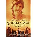 Emma's War: Love, Betrayal and Death in the Sudanby Deborah Scroggins