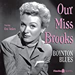 Our Miss Brooks: Boynton Blues | Al Lewis,Joe Quillan