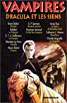 Vampires : Dracula et les siens