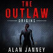 The Outlaw: Origins: Volume 1 | Alan Janney