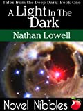 A Light In The Dark (Tales from the Deep Dark Book 1)