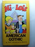 Hi and Lois: American Gothic (0441328989) by Walker, Mort