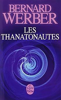 Les Thanatonautes par Werber