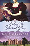 Behind the Shattered Glass: A Lady Emily Mystery (Lady Emily Mysteries)