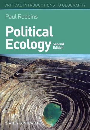 Political Ecology A Critical Introduction Critical Introductions to Geography