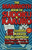The Mammoth Book of Sudoku & Kakuro (0802715419) by Chisholm, Alastair