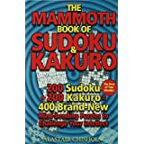 The Mammoth Book of Sudoku & Kakuroby Alastair Chisholm