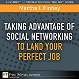 img - for Taking Advantage of Social Networking to Land Your Perfect Job book / textbook / text book