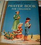 img - for Dale Evans Prayer Book for Children HC 1st book / textbook / text book