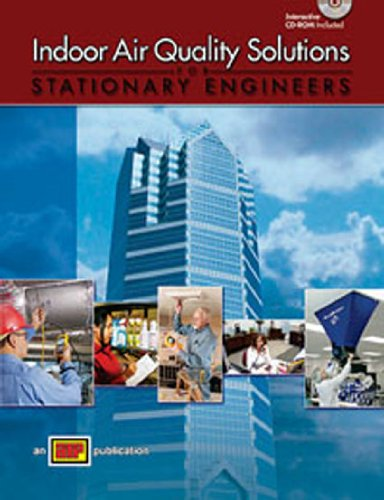 Indoor Air Quality Solutions for Stationary Engineers - Amer Technical Pub - AT-0718 - ISBN: 0826907180 - ISBN-13: 9780826907189