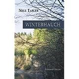 "Winterhauch: Odenwald Krimivon ""Nele Tabler"""