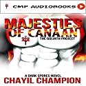 Majesties of Canaan: The Goliath Project: A Dark Spores Novel, Book 2 Audiobook by Chayil Champion Narrated by Josiah Bildner