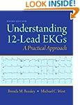 Understanding 12-Lead EKGs (3rd Edition)
