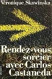 echange, troc Skawinska V - Rendez-vous sorcier avec carlos castaneda