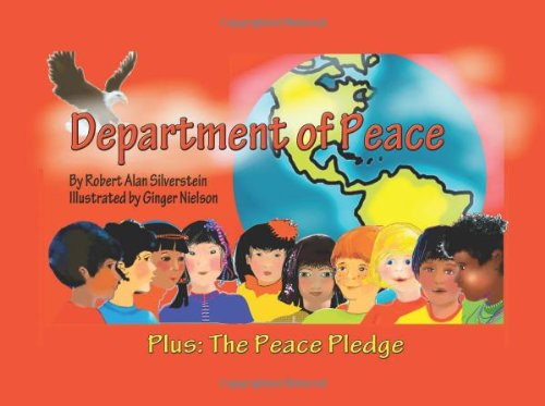 Department of Peace: (Plus The Peace Pledge) (Peace Kids Adventures)