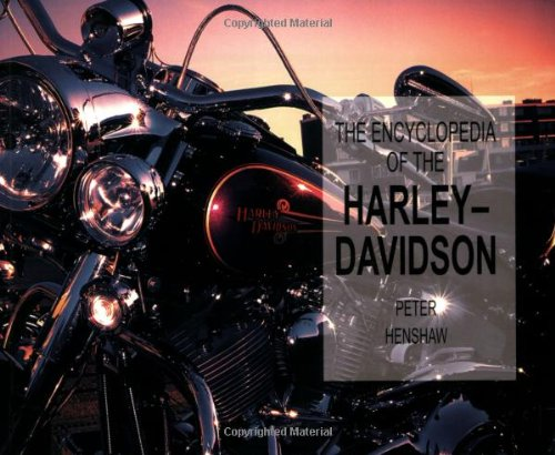 Encyclopedia Of The Harley-Davidson (Paperback Chunkies)
