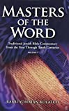 img - for Masters of the Word: Traditional Jewish Bible Commentary from the First Through Tenth Centuries (Vol. 1) book / textbook / text book