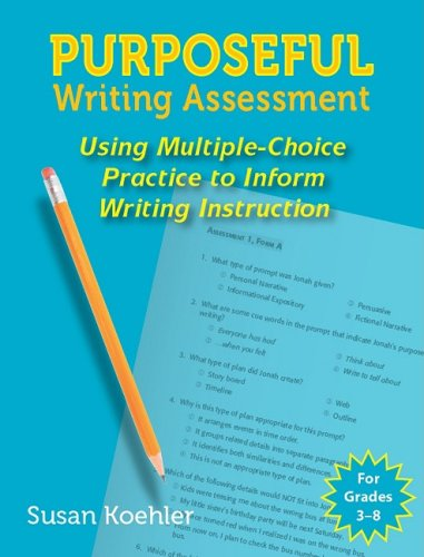Purposeful Writing Assessment (Maupin House)