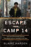 Escape from Camp 14: One Man's