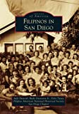 img - for Filipinos in San Diego (Images of America) (Images of America Series) book / textbook / text book