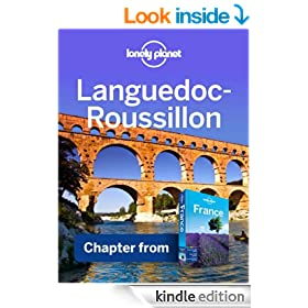 Lonely Planet Languedoc-Roussillon: Chapter from France Travel Guide