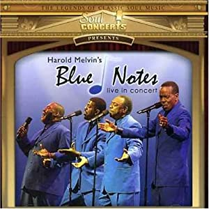 Harold Melvin and the Blue Notes - Live From Chicago
