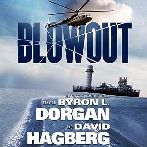 Blowout | [Byron L. Dorgan, David Hagberg]