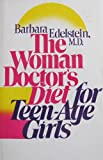 img - for The Woman Doctor's Diet for Teenage Girls book / textbook / text book