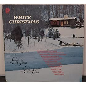 "White Christmas ""Living Strings and Living Voices"""