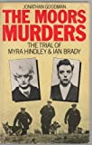 img - for The Moors Murders: The Trial of Myra Hindley and Ian Brady book / textbook / text book