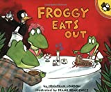 Froggy Eats Out (0142500615) by London, Jonathan