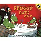 Froggy Eats Outby Jonathan London