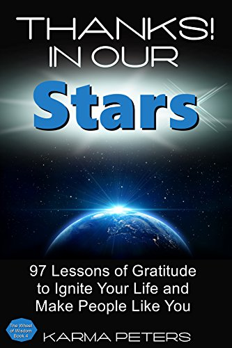 Thanks! In Our Stars: 97 Lessons Of Gratitude by Karma Peters ebook deal