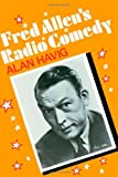 img - for Fred Allen's Radio Comedy (American Civilization) book / textbook / text book