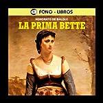 La Prima Bette [Cousin Bette] | Honore de Balzac