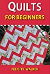 Quilts for Beginners (Quilting for Be...