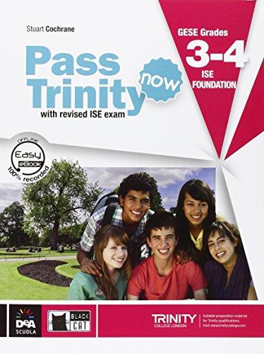 New Pass trinity. GESE Grades 3-4 ISE foundation. Student's Book. Con DVD e e-book. Per la Scuola media