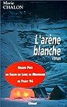 L'Arène Blanche