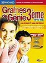 Graines de Génie 3ème - version 2005/2006