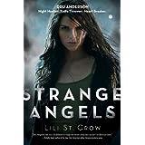Strange Angelsby Lili St Crow