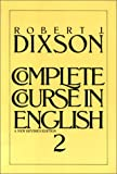 Complete Course In English Course, Level 2 (0131588257) by Dixson, Robert J.