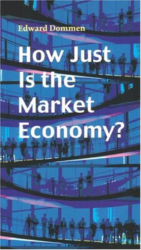 How Just Is the Market Economy? (Risk Book Series)