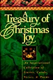 A Treasury of Christmas Joy: The Prose and Poetry of the Season (The Classic Treasury Series)