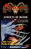 Streets of Blood (Shadowrun #8) (0451451996) by Sargent, Carl